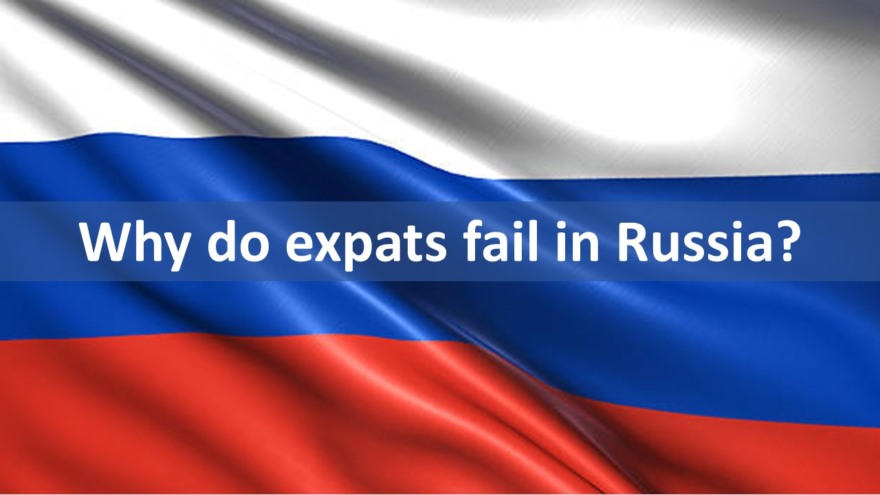 Why Do Expats Fail In Russia Star Brand Manager